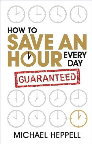 How to Save An Hour Every Day