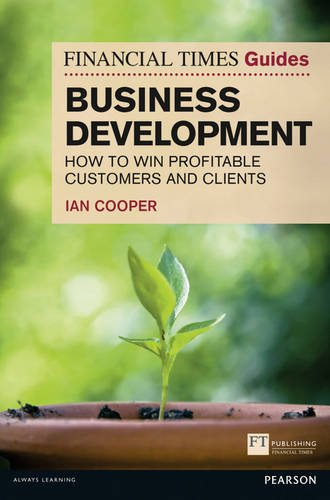 Financial Times Guide to Business Development