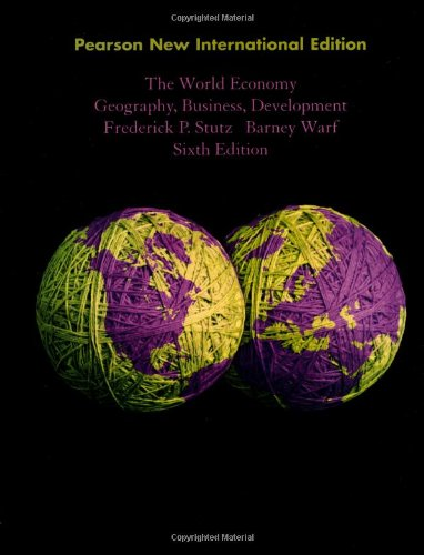 World Economy, The: Pearson New International Edition