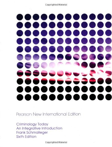 Criminology Today: Pearson New International Edition