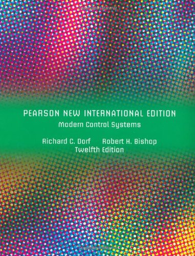 Modern Control Systems: Pearson New International Edition