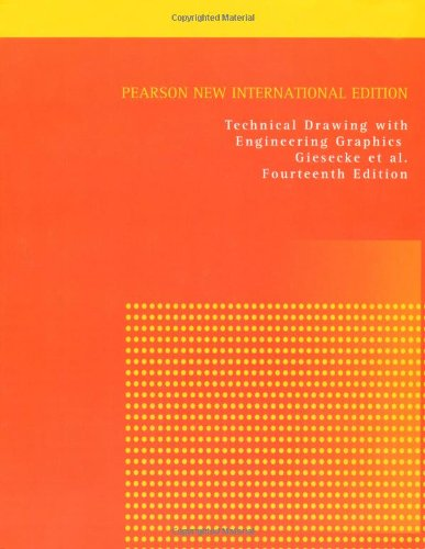 Technical Drawing with Engineering Graphics: Pearson New International Edition