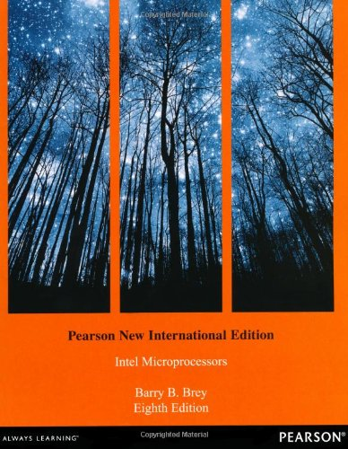 The Intel Microprocessors: Pearson New International Edition