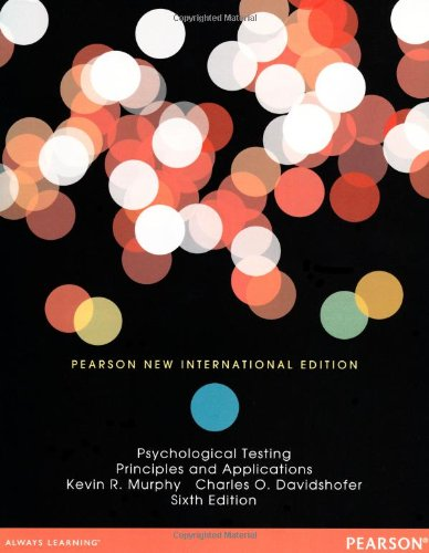 Psychological Testing: Pearson New International Edition