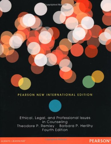 Ethical, Legal, and Professional Issues in Counseling: Pearson New International Edition