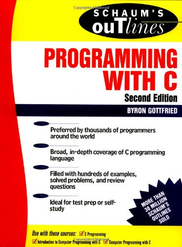 Schaum s Outline of Programming with C (Schaum s Outline Series)