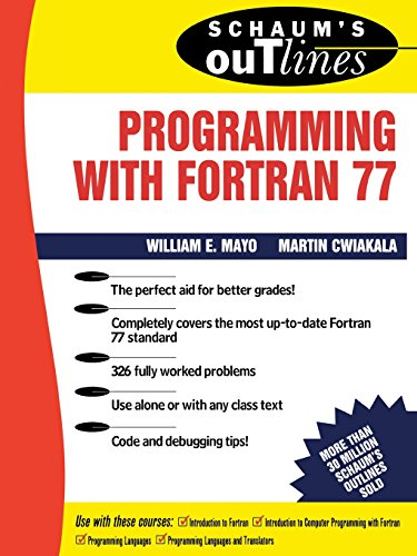 Schaum s Outline of Programming With Fortran 77 (Schaum s Outline Series)
