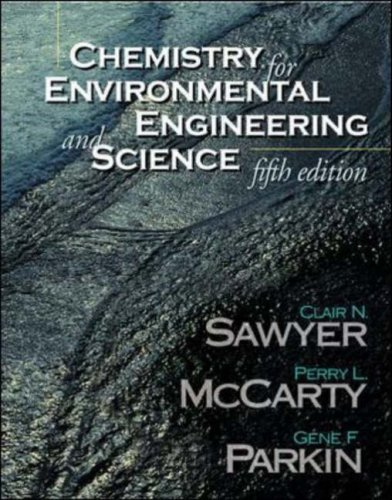 Chemistry for Environmental Engineering and Science