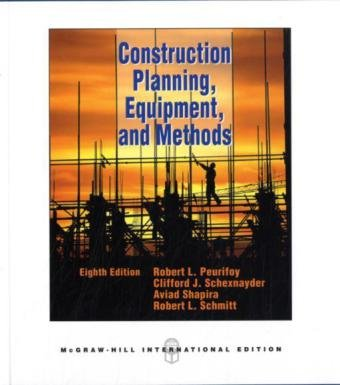 Construction Planning, Equipment, and Methods (Int l Ed)