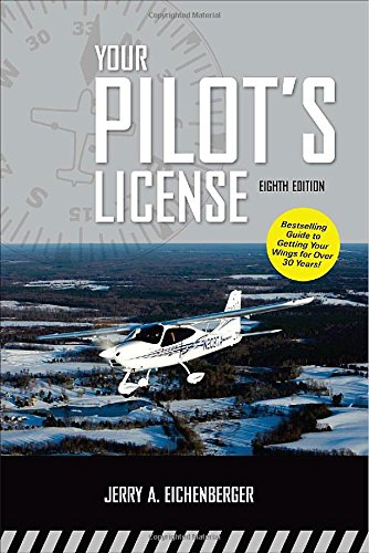 Your Pilot s License, Eighth Edition