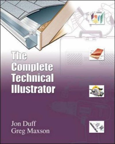 The Complete Technical Illustrator w/Bi Subscription Card: AND Bi Subscription Card (McGraw-Hill Series in Computer Science)