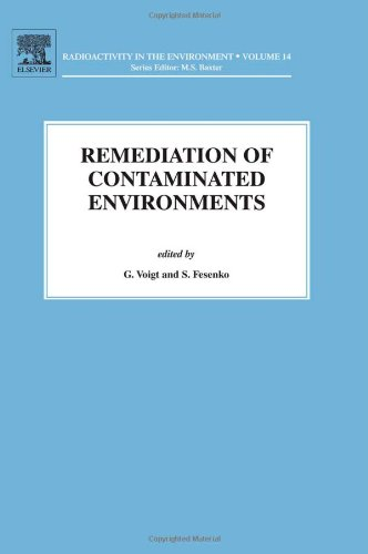 Remediation of Contaminated Environments (Radioactivity in the Environment)
