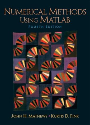 Numerical Methods Using MATLAB (Featured Titles for Numerical Analysis)