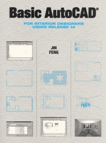 Basic AutoCAD for Interior Designers Using Release 14