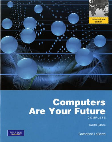 Computers Are Your Future Complete:International Edition