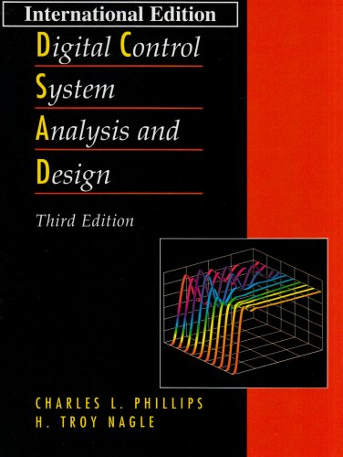 Digital Control System Analysis and Design:International Edition