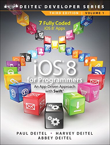 iOS 8 for Programmers: An App-Driven Approach with Swift (Deitel Developer)