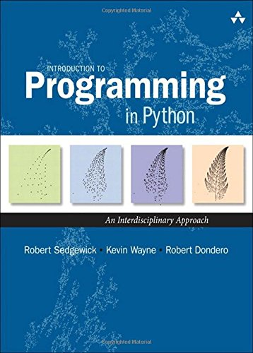 Introduction to Programming in Python:An Interdisciplinary Approach