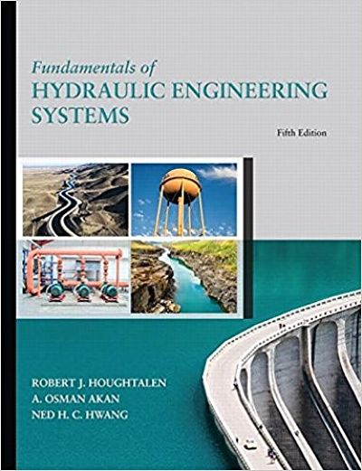 Fundamentals of Hydraulic Engineering Systems 5 ED.