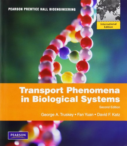 Transport Phenomena in Biological Systems: International Edition