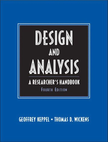 Design & Analysis: A Researcher s Handbook