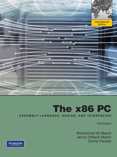 The x86 PC: Assembly Language, Design, and Interfacing