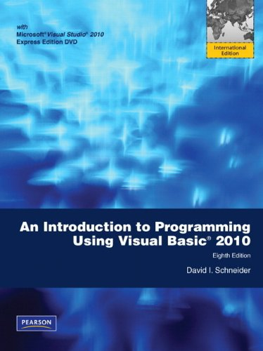 Introduction to Programming Using Visual Basic 2010: International Version