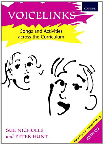 Voicelinks: Songs and activities across the curriculum (Voiceworks)