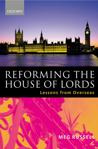 Reforming the House of Lords: Lessons from Overseas