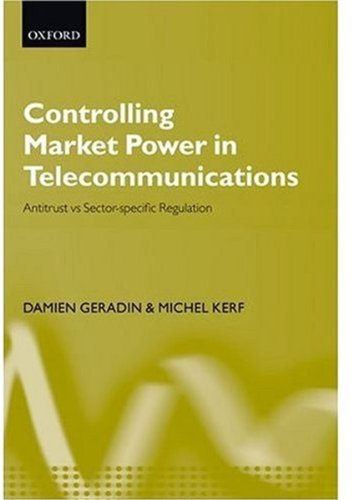 Controlling Market Power in Telecommunications: Antitrust vs. Sector-Specific Regulation