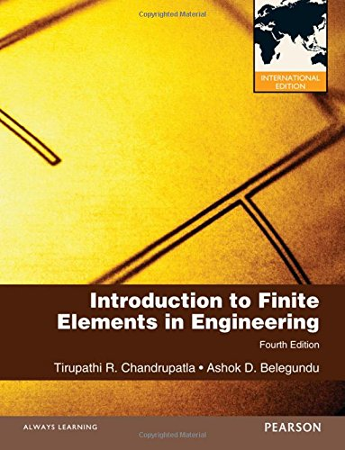 Introduction to Finite Elements in Engineering (International Version)