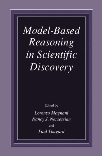Model-Based Reasoning in Scientific Discovery: Proceedings of MBR,  98, Held December 17-19, 1998, in Pavia, Italy