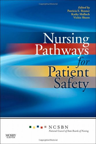 Nursing Pathways for Patient Safety, 1e