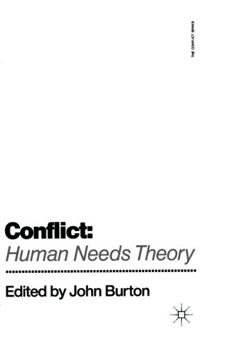 Conflict: Human Needs Theory (The Conflict Series)