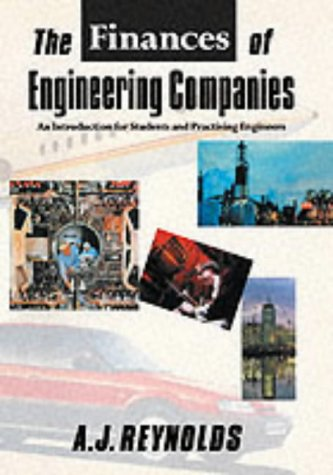 The Finances of Engineering Companies: An Introduction: An Introduction for Students and Practising Engineers