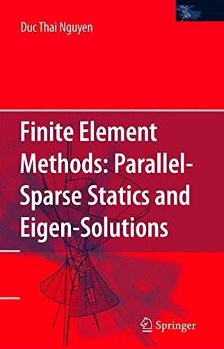 Finite Element Methods:: Parallel-Sparse Statics and Eigen-Solutions