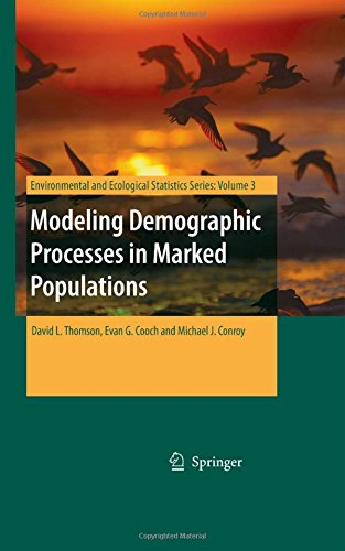 Modeling Demographic Processes in Marked Populations (Environmental and Ecological Statistics)