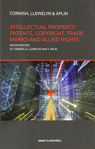 Intellectual Property: Patents, Copyrights, Trademarks & Allied Rights (Classic Series)