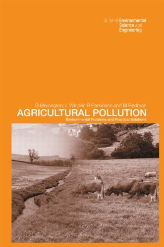 Agricultural Pollution: Environmental Problems and Practical Solutions (Environmental Science & Engineering)