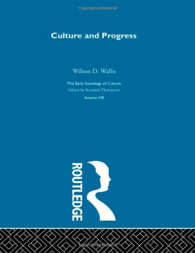 Culture & Progress:Esc V8 (The Making of Sociology)