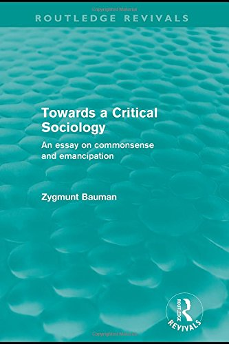 Towards a Critical Sociology (Routledge Revivals): An Essay on Commonsense and Imagination