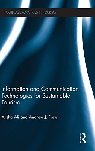 Information and Communication Technologies for Sustainable Tourism (Advances in Tourism)