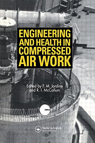 Engineering and Health in Compressed Air Work: Proceedings of the International Conference, Oxford, September 1992: Proceedings of the 1992 International Conference, Oxford, September 1992