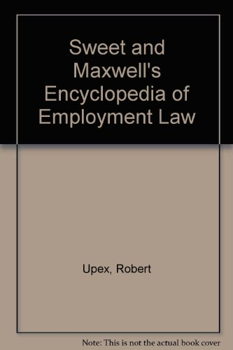 Sweet and Maxwell s Encyclopedia of Employment Law