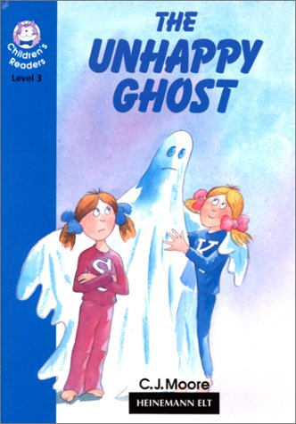 The Unhappy Ghost: Elementary Level 3 (Heinemann Children s Readers)