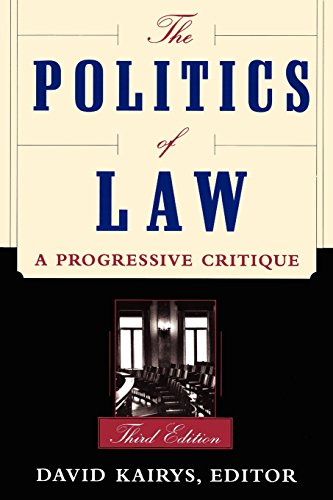The Politics Of Law: A Progressive Critique