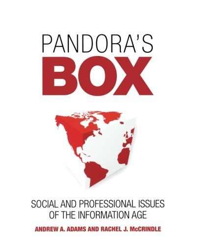 Pandora s Box: Social and Professional Issues of the Information Age