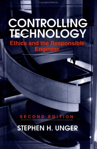 Technology 2e: Ethics and the Responsible Engineer