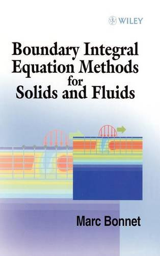 Boundary Integral Equation Methods: Applied to Solid and Fuel Mechanics