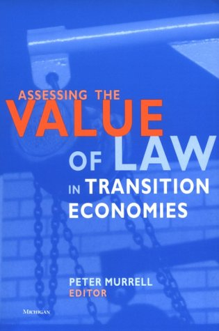 Assessing the Value of Law in Transition Economies